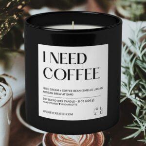 I Need Coffee Candle
