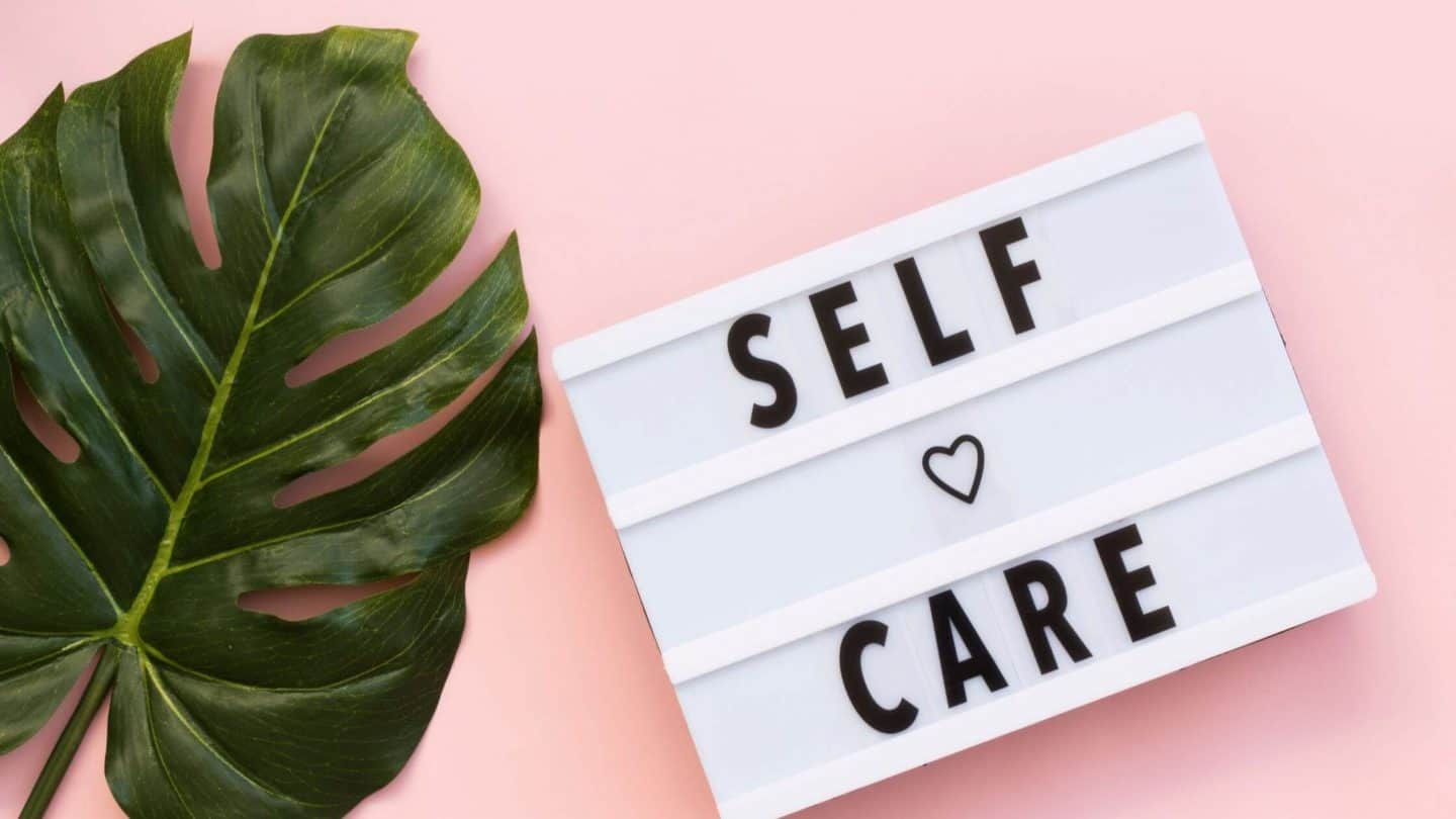 Self-Care for College Students: Top 7 Tips