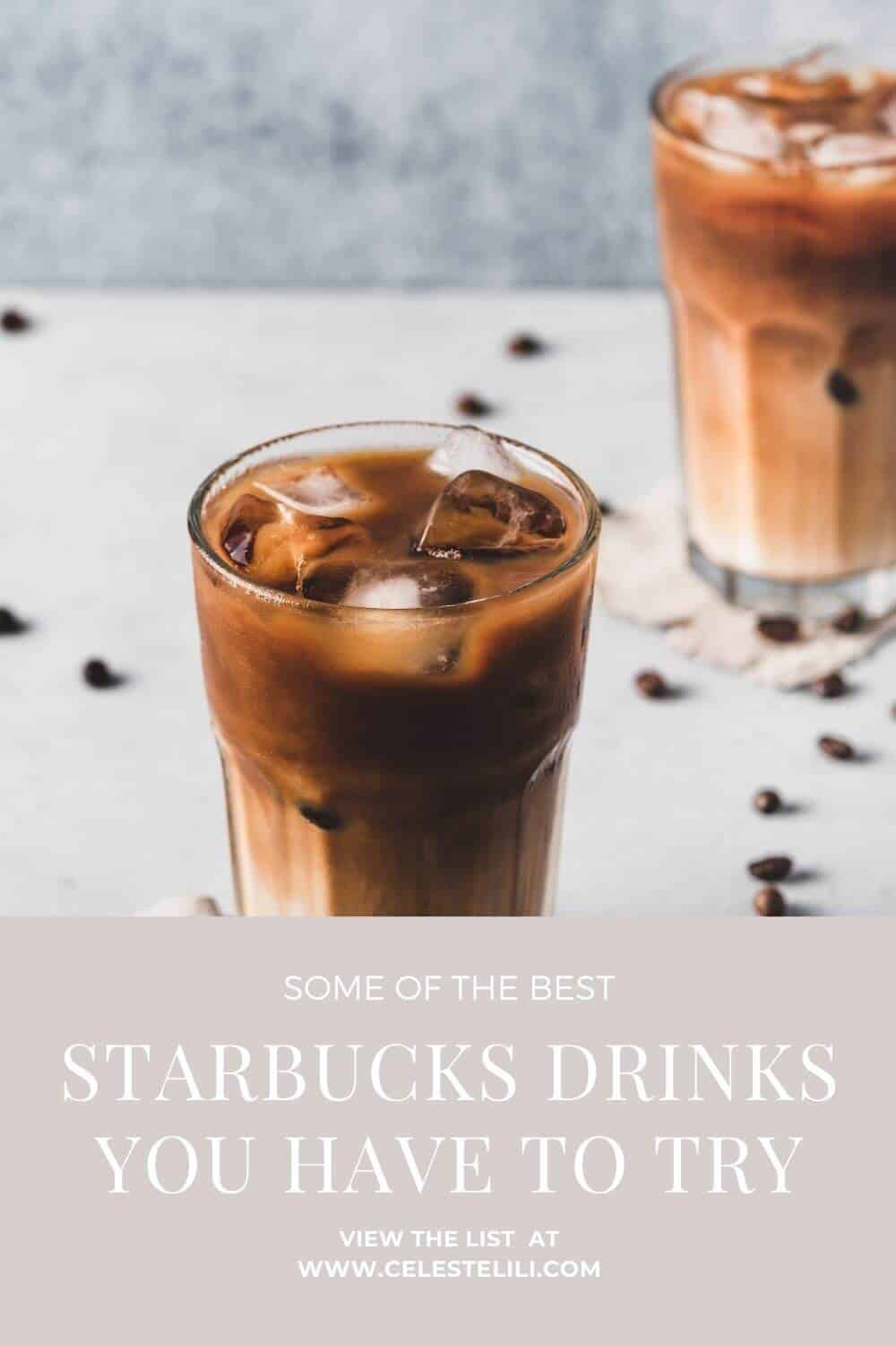 Starbucks Drinks you Have to Try Pin