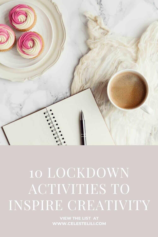 10 Lockdown Activities to Inspire Creativity Pin