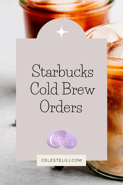 Starbucks cold brew orders pin
